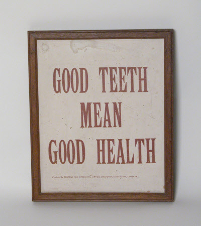GOOD TEETH MEAN GOOD HEALTH