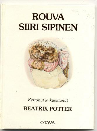 Rouva Siiri Sipinen, kertonut ja kuvittanut Beatrix Potter ; suomentanut Eeva-Liisa Manner.