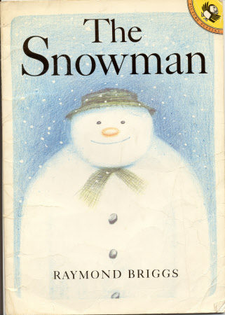 The snowman [by] Raymond Briggs.