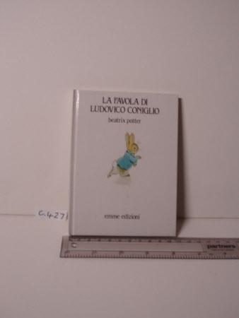 La favola di Ludovico Coniglio / Beatrix Potter