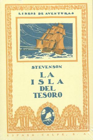La Isla del Tesoro [por] Roberto Luis Stevenson. Traducción del inglés por José Torroba; ...