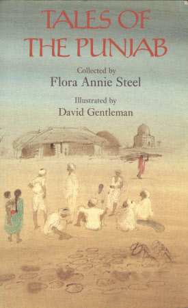 Tales of the Punjab : told by the people by Flora Annie Steel ; with notes by R.C. Temple ; ...