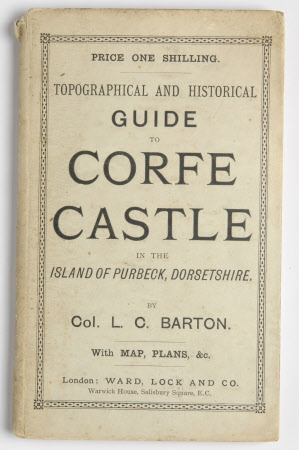 Topographical and historical Guide to Corfe Castle