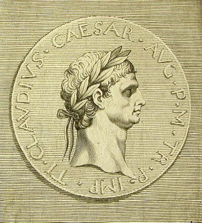 Emperor Claudius, Emperor of Rome (10 – 54 AD)