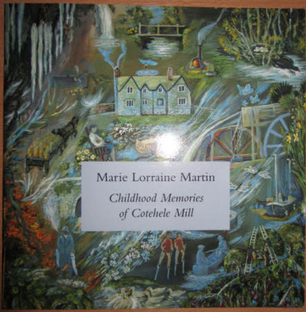 Marie Lorraine Martin, Childhood Memories of Cotehele Mill