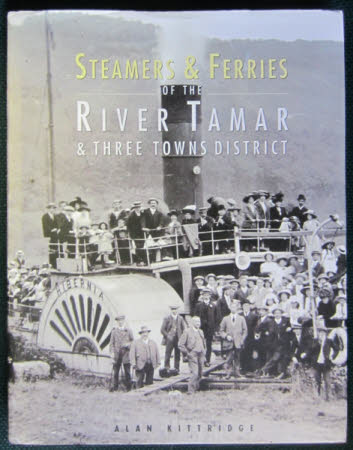 Steamers and Ferries of the River Tamar & Three Towns District