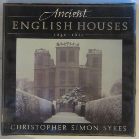 Ancient English Houses 1240-1612