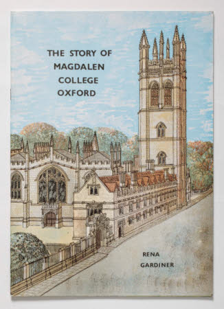 The Story of Magdalen College, Oxford