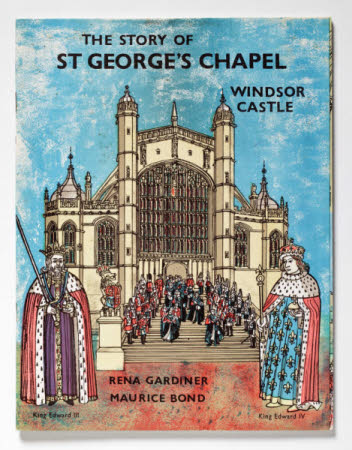 The Story of St George's Chapel, Windsor Castle