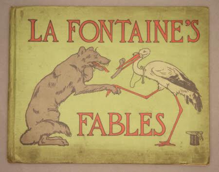 La Fontaine's fables :. a selection,