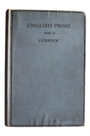 A book of English prose . arranged for preparatory and elementary schools by Percy Lubbock.