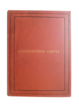The history of Conisborough Castle :. with glimpses of Ivanhoe-land /