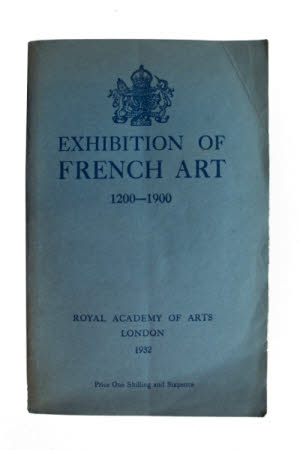 Commemorative catalogue of the exhibition of French art, 1200-1900: . Royal Academy of Arts, ...