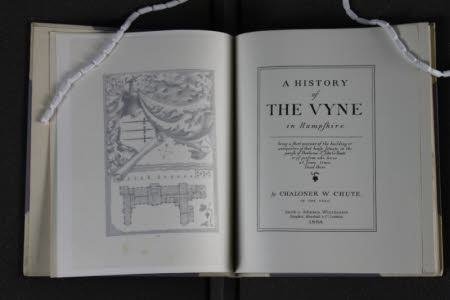 A history of the Vyne in Hampshire.. Being an account of the building & antiquities of that house ...