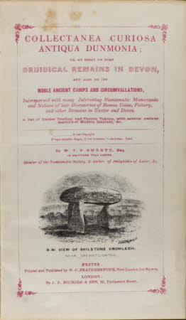 Collectanea curiosa antiqua Dunmonia; . or an essay on some druidical remains in Devon, and also on ...
