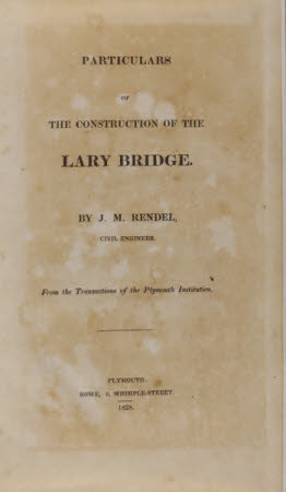 Particulars of the construction of the Lary Bridge.