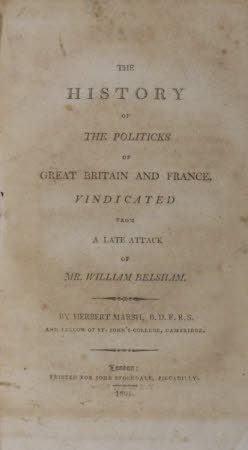 The history of the politicks of Great Britain and France, vindicated from a late attack of Mr. ...