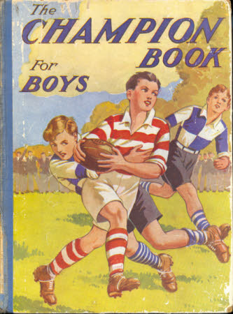 The champion book for boys : with coloured and black and white illustrations.