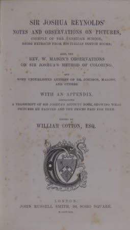 Sir Joshua Reynolds' notes and observations on pictures, . chiefly of the Venetian school, being ...