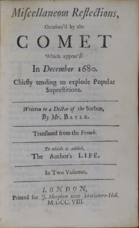Miscellaneous reflections, occasion'd by the comet which appear'd in December 1680. . Chiefly ...