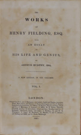 The works of Henry Fielding, Esq. . With an essay on his life and genius, by Arthur Murphy, Esq. A ...
